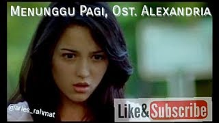 Video Peterpan - Menunggu Pagi, OSt. ALEXANDRIA download MP3, 3GP, MP4, WEBM, AVI, FLV Juli 2018