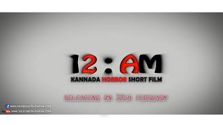 12:AM Kannada Horror Short Film