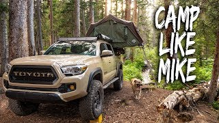 CAMP LIKE MIKE - Some tips to help get you out there! (Overlanding / Vehicle Camping ideas)
