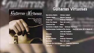 Guitarras Virtuosas - (Disco completo)