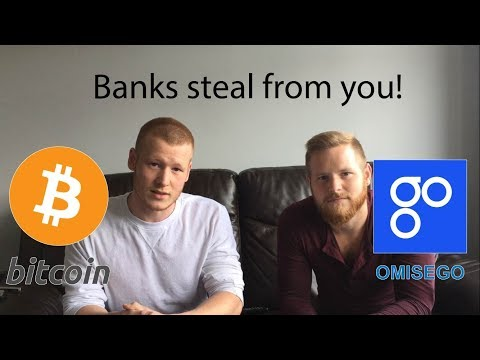 Banks Steal Your Money! Bitcoin & Omisego Overthrow the banks? #Podcast 16