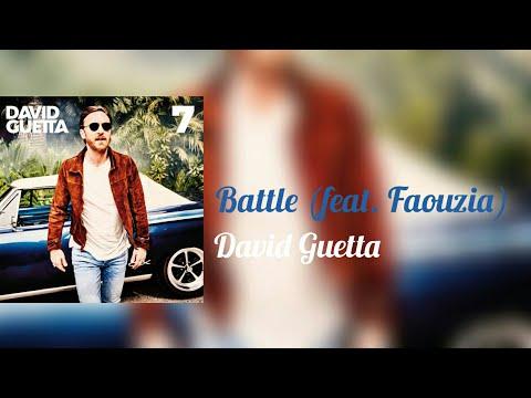 David Guetta - Battle (feat. Faouzia)