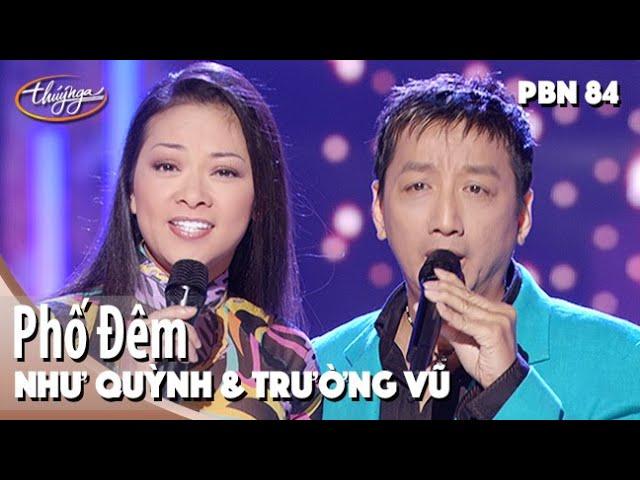 Như Quỳnh & Trường Vũ - Phố Đêm (Tâm Anh) PBN 84