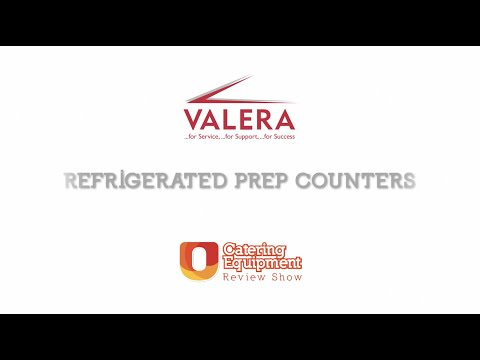 U-Select Catering Equipment Review - Valera Refrigerated Prep Counters