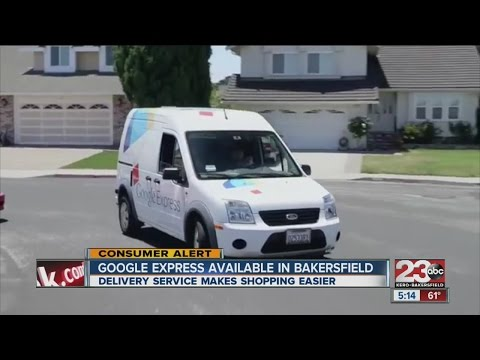 Google Express available in Bakersfield
