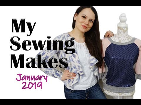 My January Sewing Makes 2019 | Alisa Shay