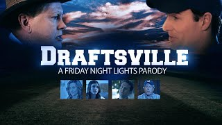 Draftsville Ep.2: The Proposition (FRIDAY NIGHT LIGHTS PARODY)