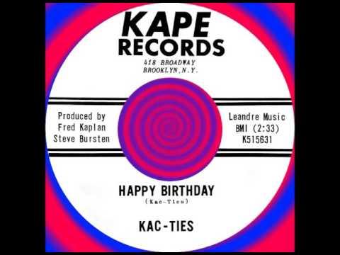 HAPPY BIRTHDAY, The Kac-Ties, Kape #515631  1963