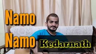 Kedarnath | Namo Namo | Amit Trivedi | Sushant Rajput | Sara Ali Khan | Cover by Ramanuj Mish