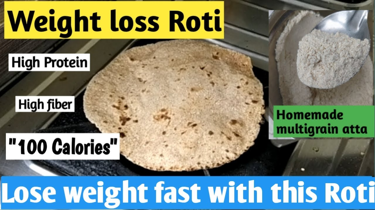 Weight loss Roti | Diet recipe to lose weight fast | Multigrain roti recipe | Indian meal plan