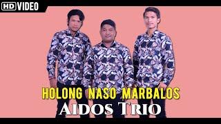 Download Mp3 Aidos Trio - Holong Naso Marbalos | Lagu Batak Terbaru 2020