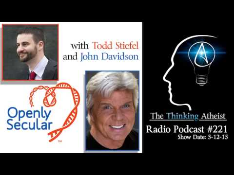 TTA Podcast 221: Openly Secular with Todd Stiefel and John Davidson