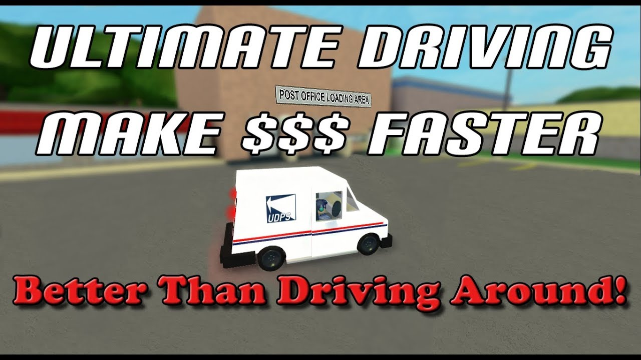 Roblox Ultimate Driving How To Earn Fast Money Youtube