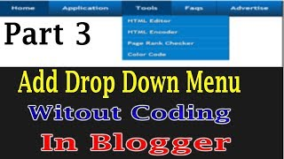 How To Add Drop Down Menu In Blogger Without Coding Part 3