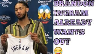 Brandon Ingram already wants to leave the Pelicans!