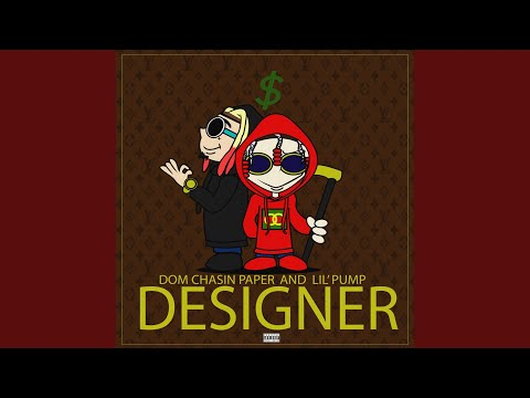 Designer (On My Drip)
