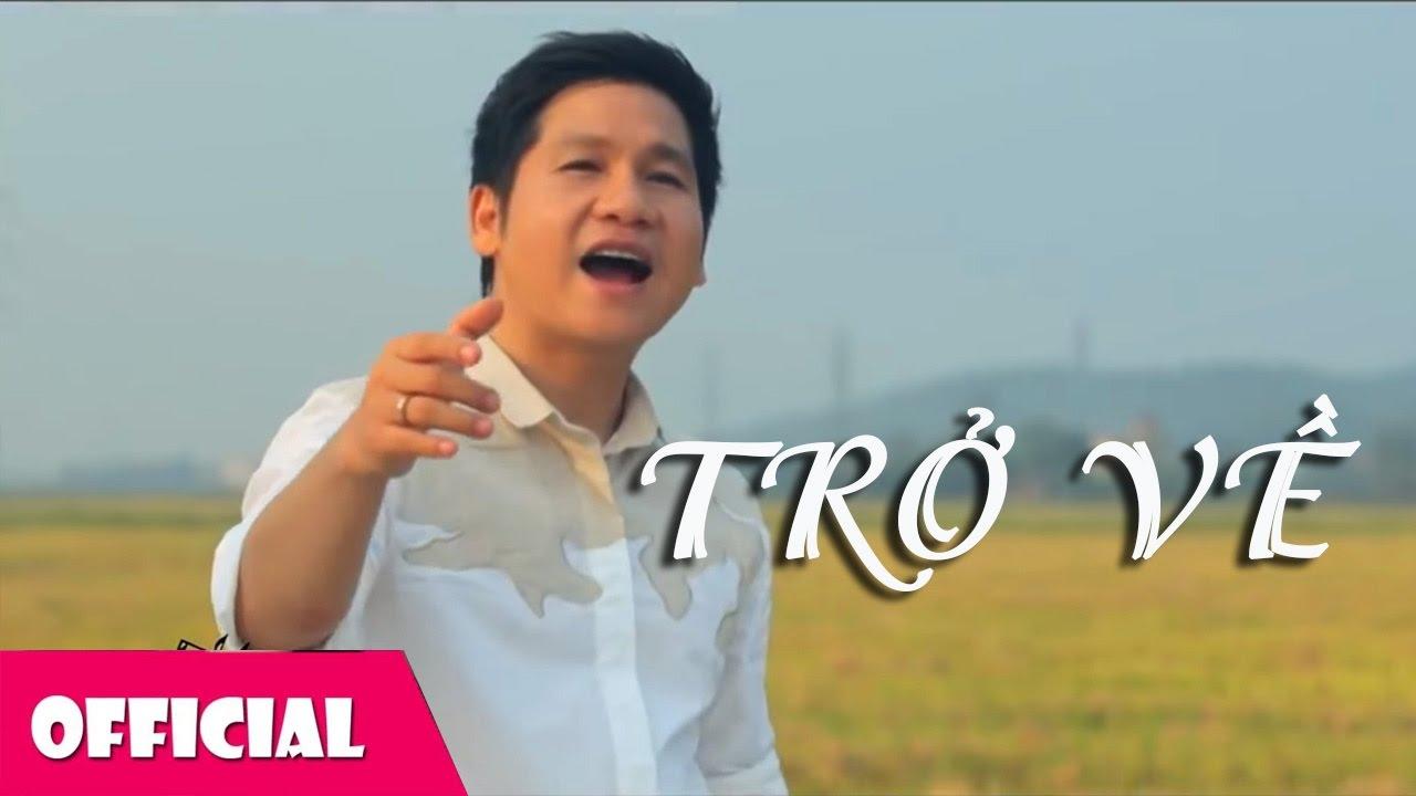 Trở Về – Trọng Tấn | MV Nhạc Quê Hương