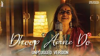 Gambar cover Dhoop Aane Do (Unplugged Version) - Rekha Bhardwaj | Vishal Bhardwaj | Gulzar