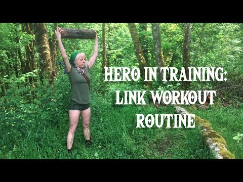 Hero in Training: Link Workout Routine