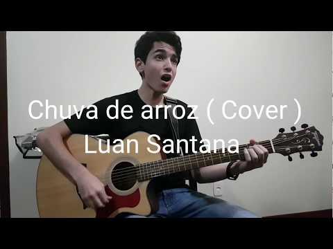 Chuva de arroz - Luan Santana   Cover  por Guilherme Porto