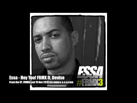 Essa - Hey You! FRMX ft. Devise