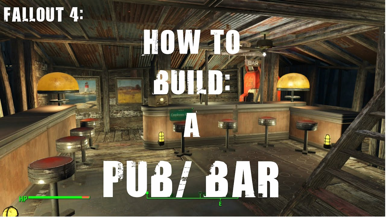 Fallout 4: How to Build a Pub/Bar - YouTube