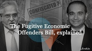 What is the Fugitive Economic Offenders Bill?