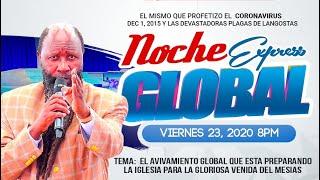 VIGILIA GLOBAL DE VIERNES 23 DE OCTUBRE 2020 PARTE 3