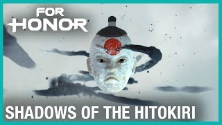 For Honor: E3 2019 Shadows of The Hitokiri - New Event | Ubisoft [NA]