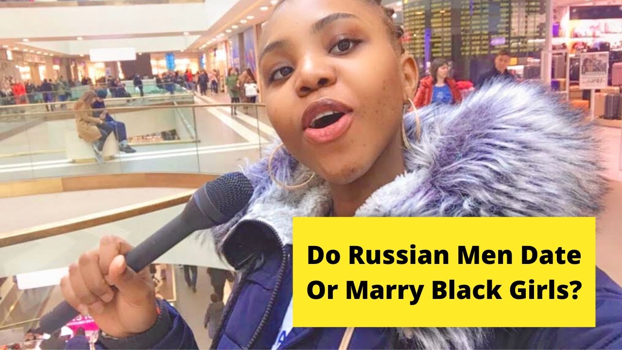 Black girl dating russian guy guy dating tips