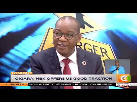 Oigara Defends Acquisition Of National Bank Of Kenya