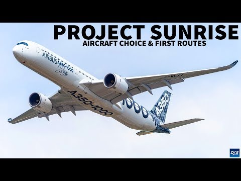 Project Sunrise Aircraft Choice & First Route