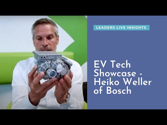 An EV technology showcase with Heiko Weller from Bosch | Leaders LIVE Insights