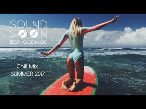 SUMMER RELAX MUSIC - Chill House Tropical Mix - ESTATE 2017