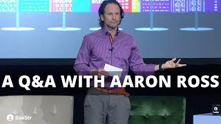 How to Scale Your SaaS - A Q&A with Aaron Ross