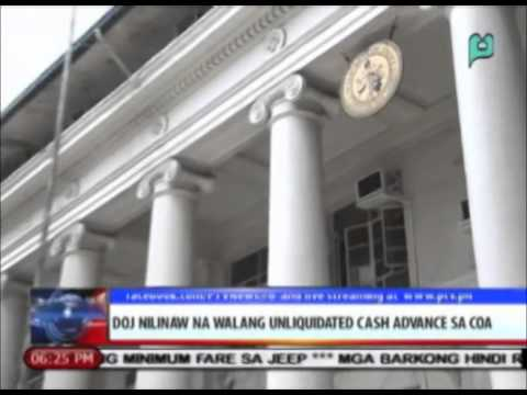 DOJ: Wala nang P1-M ang unliquidated cash advance sa COA || Nov. 5, 2014