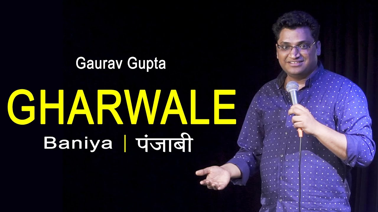 Gharwale (Baniya | Punjabi) |Stand Up Comedy By Gaurav Gupta