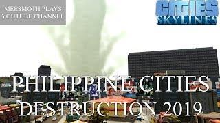 Cities: Skylines - Philippine Cities Destruction (2019 - Part II)