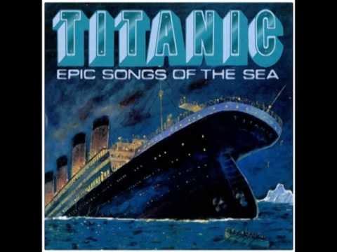 PT 109 - Dan Furmanik - Titanic: Epic Songs Of The Sea