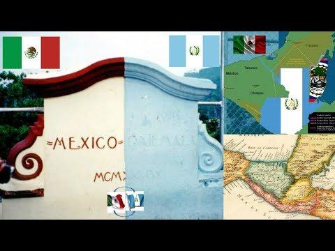 Historia de los limites entre México y Guatemala (Según los Guatemaltecos )