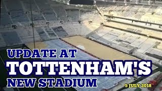 UPDATE AT TOTTENHAM'S NEW STADIUM: NFL Pitch Complete, Work on the Football Pitch: 5 July 2018