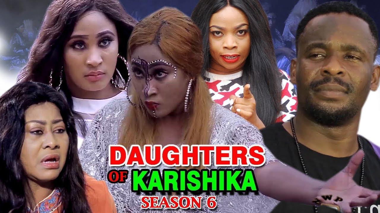 Download Daughters Of Karishika Season 6 - (New Movie) 2019 Latest Nigerian Nollywood Movie Full HD