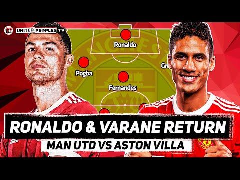 RONALDO And VARANE Return | Man Utd vs Aston Villa | Premier League | Predicted Starting XI