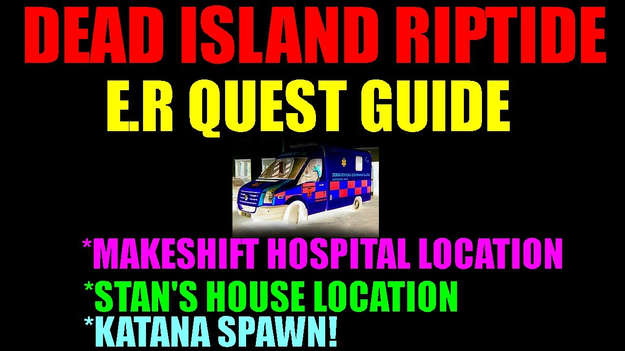 dead island riptide er quest guide makeshift hospital location stans house hd youtube - Quest Bergroer Sessel