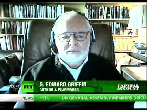 "G. Edward Griffin, ""The Federal Reserve is a Private Banking Cartel"""