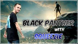 BLACK PANTHER avec SQUEEZIE (Squeezie fond vert#2)