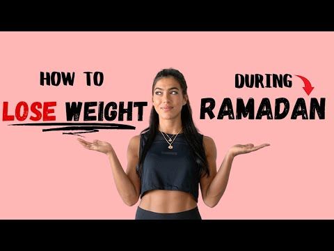 HOW TO LOSE WEIGHT DURING RAMADAN (5 TIPS!)