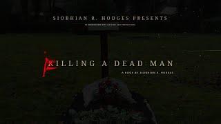 Killing a Dead Man (Book Trailer)
