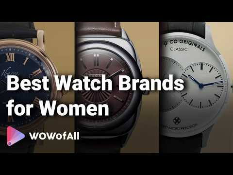 Best Watch Brands For Women In India: Complete List With Features, Price Range & Details - 2019