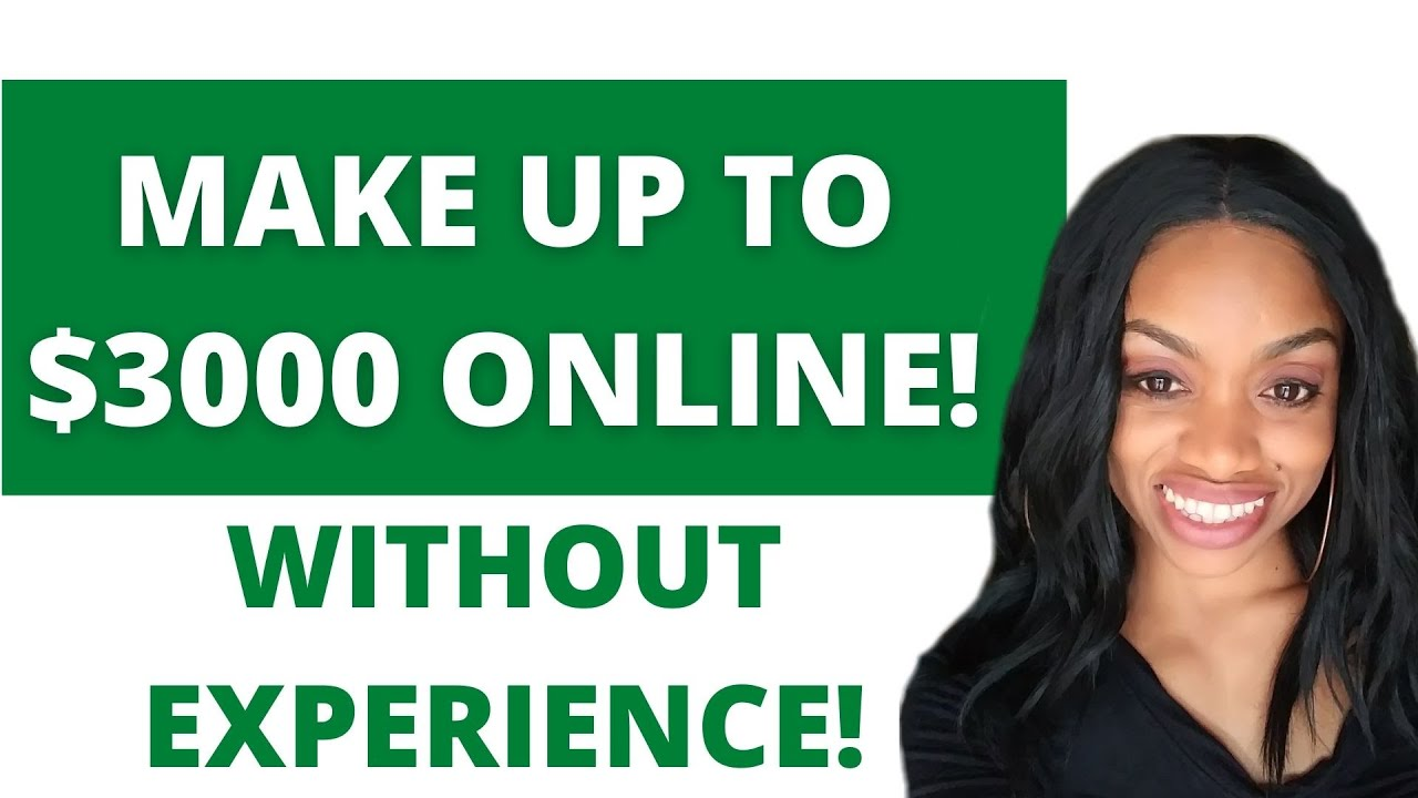 Earn Up To $3000/DAY! Make Money Online Without Experience In 2021 (Global Edition)